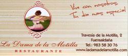 Restaurante La Dama de la Motilla Travesía de Motilla, 2, 47194 Fuensaldaña, Valladolid